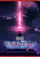 Simulation Theory Film (Muse: Simulation Theory Film)