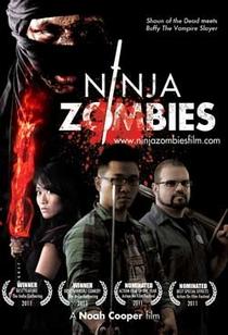 Ninja Zombies - Poster / Capa / Cartaz - Oficial 2