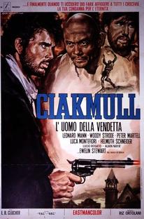 Ciakmull, O Homem da Vingança - Poster / Capa / Cartaz - Oficial 4