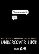Alunos Sob Suspeita (1ª Temporada) (Undercover High (Season 1))
