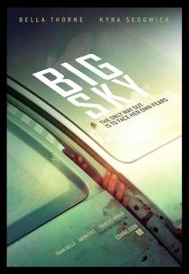 Big Sky - Poster / Capa / Cartaz - Oficial 2