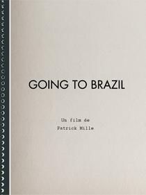 Going to Brazil - Poster / Capa / Cartaz - Oficial 2