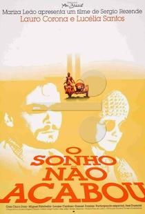 O Sonho Não Acabou - Poster / Capa / Cartaz - Oficial 1