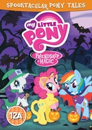 My Little Pony: Contos do Halloween (My Little Pony: Spooktacular Pony Tales)