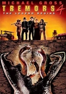 O Ataque dos Vermes Malditos 4: O Começo da Lenda (Tremors 4: The Legend Begins)