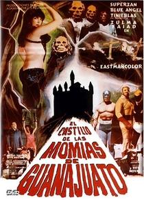 El Castillo De Las Momias De Guanajuato - Poster / Capa / Cartaz - Oficial 1