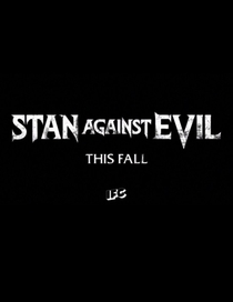 Stan Against Evil (1ª Temporada) - Poster / Capa / Cartaz - Oficial 2