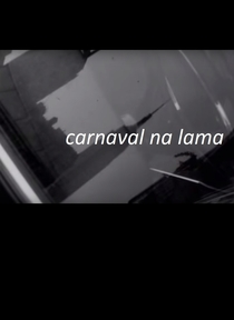 Carnaval na Lama - Poster / Capa / Cartaz - Oficial 1