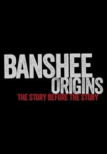 Banshee Origins (1ª Temporada) - Poster / Capa / Cartaz - Oficial 1