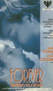 Forever - Seduzido Pela Morte - Poster / Capa / Cartaz - Oficial 1