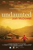 O Corajoso: O início da vida de Josh McDowell (Undaunted... The Early Life of Josh McDowell)