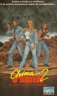 China O'Brien 2 - Quanto Mais Quente Melhor - Poster / Capa / Cartaz - Oficial 2