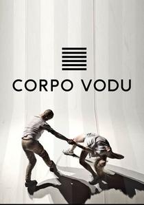 Corpo Vodu - Poster / Capa / Cartaz - Oficial 1