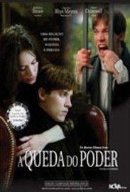 A Queda do Poder - Poster / Capa / Cartaz - Oficial 1