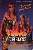 Vegas High Stakes (Vegas High Stakes)