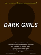 Dark Girls (Dark Girls)