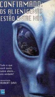 Confirmado: Os Alienígenas Estão Entre Nós - Poster / Capa / Cartaz - Oficial 1