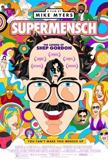 Supermensch: A Lenda de Shep Gordon - Poster / Capa / Cartaz - Oficial 1