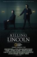 Quem Matou Lincoln? (Killing Lincoln)