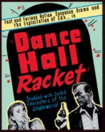 Dance Hall Racket - Poster / Capa / Cartaz - Oficial 2