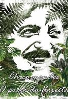 Chico Mendes: O Preço da Floresta (Chico Mendes: O Preço da Floresta)