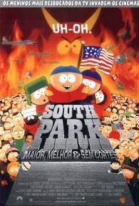 South Park: Maior, Melhor e Sem Cortes - Poster / Capa / Cartaz - Oficial 1