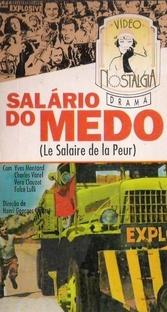 O Salário do Medo - Poster / Capa / Cartaz - Oficial 2