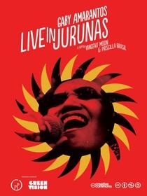 Gaby Amarantos - Live in Jurunas - Poster / Capa / Cartaz - Oficial 1