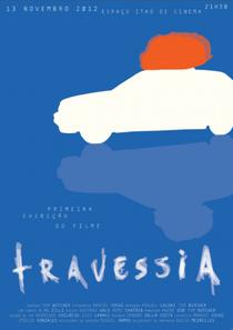 Travessia - Poster / Capa / Cartaz - Oficial 1