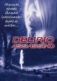 Delírio Assassino - Poster / Capa / Cartaz - Oficial 2