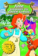 A Jornada De Anne (Anne, The Journey Of The Green Gables)