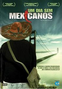 Um Dia sem Mexicanos - Poster / Capa / Cartaz - Oficial 3
