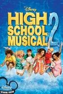 High School Musical 2 (High School Musical 2)