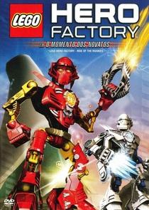 Hero Factory - Em O Momento dos Novatos - Poster / Capa / Cartaz - Oficial 1