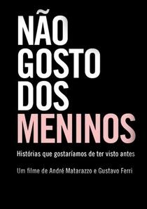 Não Gosto dos Meninos - Poster / Capa / Cartaz - Oficial 1