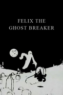 Felix the Ghost Breaker (Felix the Ghost Breaker)