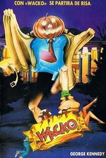 Wacko: Uma Comédia Maluca - Poster / Capa / Cartaz - Oficial 2