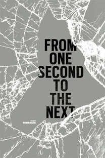 From One Second To The Next - Poster / Capa / Cartaz - Oficial 1