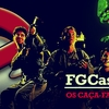 FGCast #20 - Os Caça-Fantasmas [Podcast]
