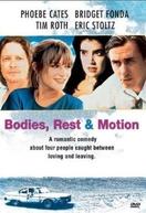 Corpos em Movimento (Bodies, Rest & Motion)