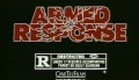 """Armed Response"" Trailer"