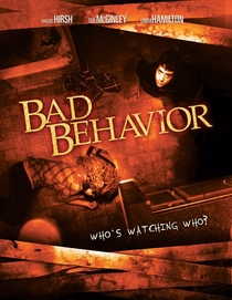 Bad Behavior - Poster / Capa / Cartaz - Oficial 3