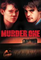 Assassinato em Primeiro Grau (Murder One)