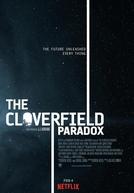 O Paradoxo Cloverfield (The Cloverfield Paradox)