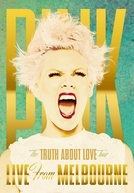The Truth About love Tour - Live From Melbourne (The Truth About love Tour - Live From Melbourne)