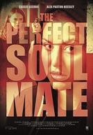 A Alma Gêmea Perfeita (The Perfect Soulmate)