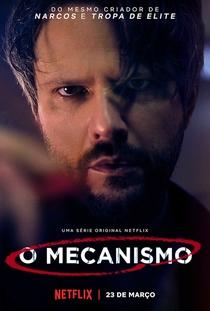 O Mecanismo (1ª Temporada) - Poster / Capa / Cartaz - Oficial 1