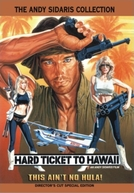 Sinistra Passagem para o Havaí (Hard Ticket to Hawaii)