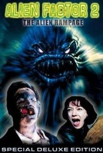 Alien Factor 2: The Alien Rampage - Poster / Capa / Cartaz - Oficial 1