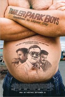 Trailer Park Boys: Countdown to Liquor Day - Poster / Capa / Cartaz - Oficial 1
